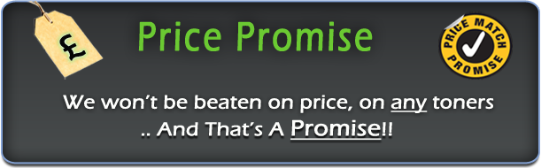 Price promise, we won't be beaten on toner catridge prices.. and that is a promise!